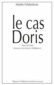 La couverture du livre de Moshe Feldenkrais : le cas Doris