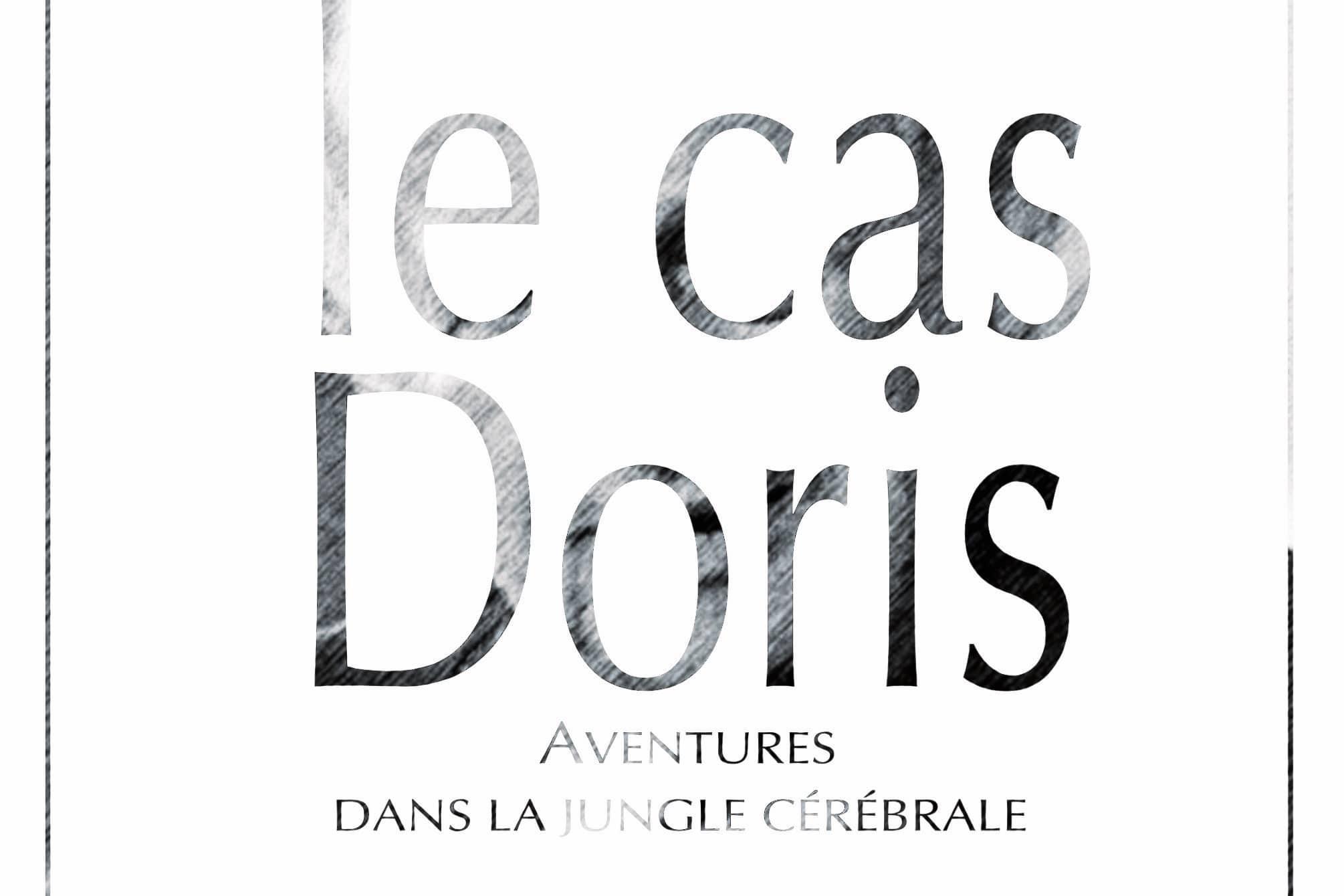 LE CAS DORIS, Moshe Feldenkrais ENFIN DISPONIBLE !