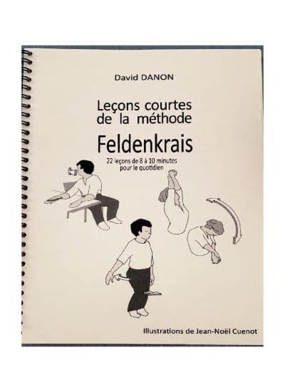 Leçons courtes de la méthode Feldenkrais