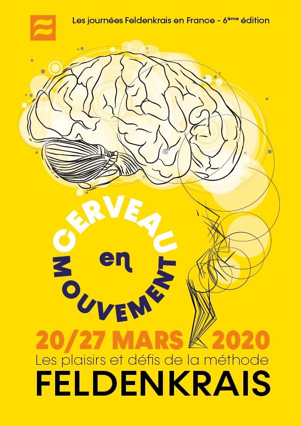 Les journées Feldenkrais en France du 20 au 27 mars 2020 ayant pour thématique le cerveau en mouvement